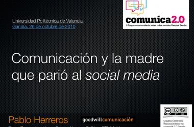 Comunicación y la madre que parió al social media