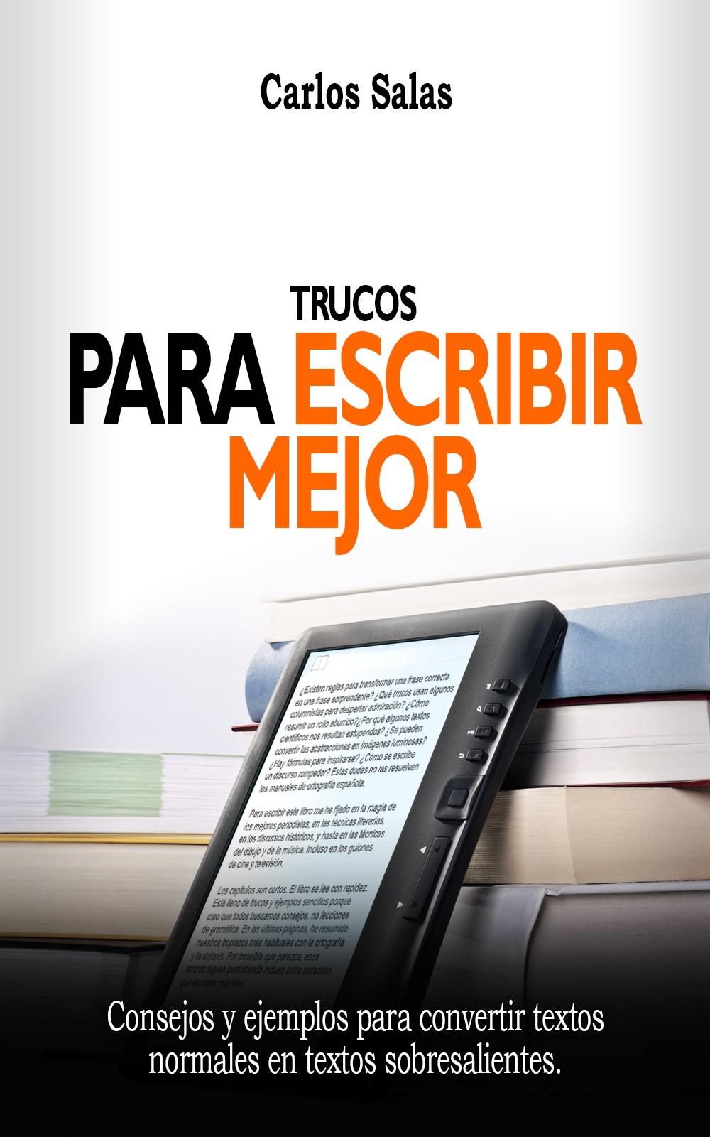Portada de Trucos para escribir mejor, de Carlos Salas