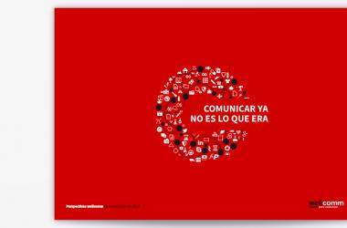 Informe perspectivas Wellcomm 2016: Comunicar ya no es lo que era