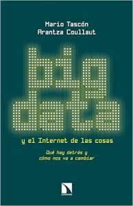 big-data-internet-cosas-mario-tascon-arantza-collaut