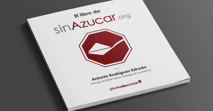 El libro de SinAzucar.org: canela en rama para tu vida